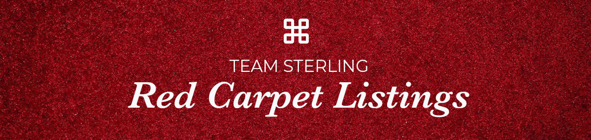 Team Sterling Red Carpet Listings